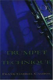 Trumpet Technique by Frank Gabriel Campos