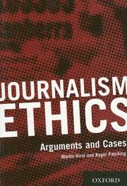 Journalism ethics by Martin Hirst