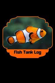 Fish Tank Log