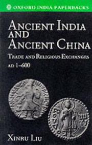 Ancient India and Ancient China by Xinru Liu