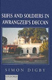 Sufis and soldiers in Awrangzeb's Deccan by Bābā Shāh Maḥmūd.