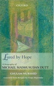 Cover of: Lured by hope by Ghulam Murshid.