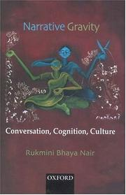 Narrative gravity by Rukmini Bhaya Nair.