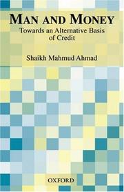 Man and money by Ahmad, Mahmud Shaikh.