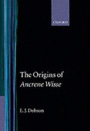 The origins of Ancrene wisse by E. J. Dobson