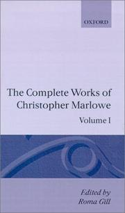 The complete works of Christopher Marlowe by Christopher Marlowe