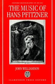 The music of Hans Pfitzner by Williamson, John