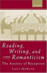 Reading, Writing, and Romanticism by Lucy Newlyn