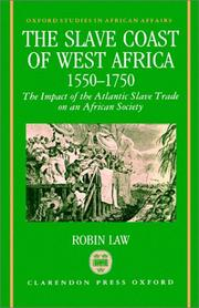 The slave coast of West Africa, 1550-1750 by Robin Law