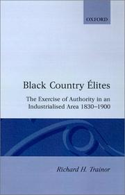 Black Country élites by Richard H. Trainor