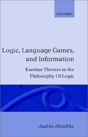 Logic, language-games and information by Jaakko Hintikka