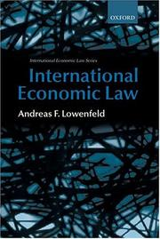 International economic law by Andreas F. Lowenfeld
