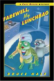 Farewell, my lunchbag by Bruce Hale