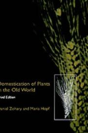 Domestication of plants in the old world by Daniel Zohary