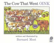 Cover of: The Cow That Went OINK by Bernard Most