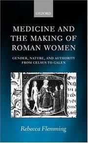 Medicine and the making of Roman women by Rebecca Flemming