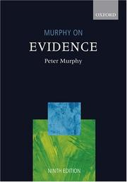 Murphy on evidence by Murphy, Peter LL. B.