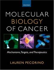 Molecular biology of cancer by Lauren Pecorino