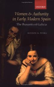 Women and authority in early modern Spain by Allyson M. Poska