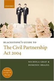 Blackstone&#39;s guide to the Civil Partnership Act 2004 by Nichola Gray