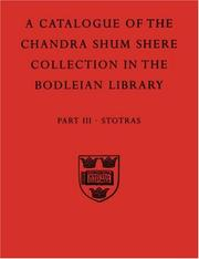 A descriptive catalogue of the Sanskrit and other Indian manuscripts of the Chandra Shum Shere collection in the Bodleian Library