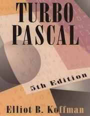 Turbo Pascal by Elliot B. Koffman