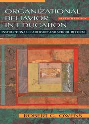 Organizational behavior in education by Robert G. Owens