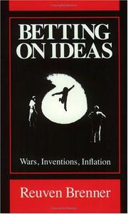 Betting on ideas by Reuven Brenner