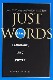 Just words by John M. Conley, William M. O&#39;Barr