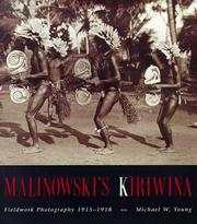 Malinowski's Kiriwina by Michael W. Young