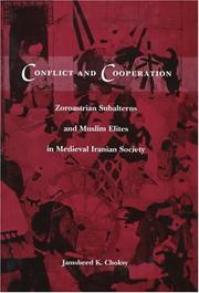 Conflict and Cooperation by Jamsheed K. Choksy