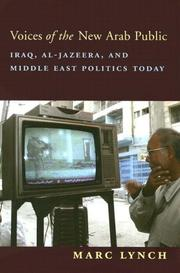 Voices of the New Arab Public by Marc Lynch