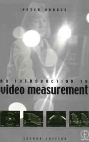 An introduction to video measurement by Peter Hodges