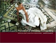 The complete guide to professional wedding photography by Damien Lovegrove