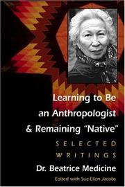 Learning to Be an Anthropologist and Remaining Native PDF