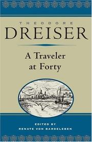 A traveler at forty by Theodore Dreiser