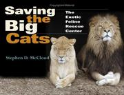 Saving the big cats by Stephen D. McCloud