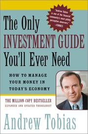 The only investment guide you&#39;ll ever need by Andrew P. Tobias