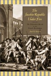 The Jacobin Republic under fire by Paul R. Hanson