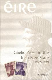 Gaelic prose in the Irish Free State, 1922-1939 by Philip O'Leary