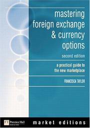 Mastering foreign exchange & currency options by Francesca Taylor