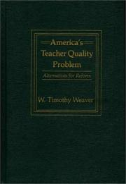 America's teacher quality problem by W. Timothy Weaver