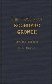The costs of economic growth by E. J. Mishan