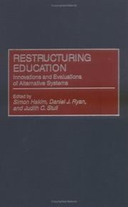 Restructuring Education: Innovations and Evaluations of Alternative Systems (Privatizing Government: An Interdisciplinary Series)
