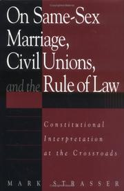 On same-sex marriage, civil unions, and the rule of law by Mark Philip Strasser