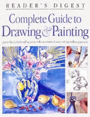 Cover of: Complete Guide to Drawing and Painting by Reader's Digest