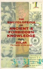 Encyclopedia of ancient and forbidden knowledge by Zolar.