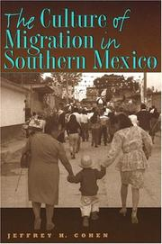 The Culture of Migration in Southern Mexico PDF