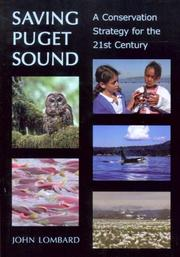 Saving Puget Sound by John Lombard
