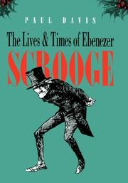 The lives and times of Ebenezer Scrooge by Davis, Paul B.